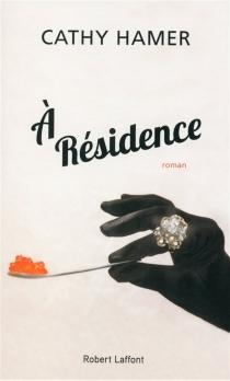 A résidence - CathyHamer