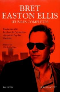 Oeuvres complètes   Volume 1 - Bret EastonEllis