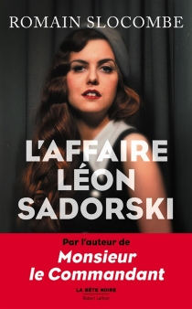 L'affaire Léon Sadorski - RomainSlocombe