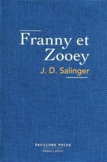 Franny et Zooey - Jerome DavidSalinger