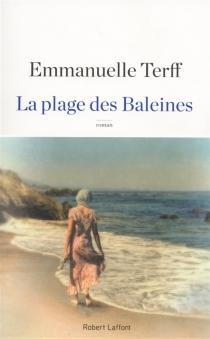 La plage des baleines - EmmanuelleTerff