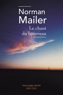 Le chant du bourreau - Norman Mailer