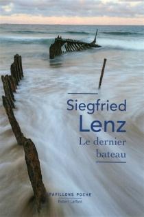 Le dernier bateau - SiegfriedLenz