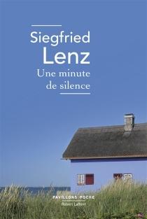Une minute de silence - SiegfriedLenz