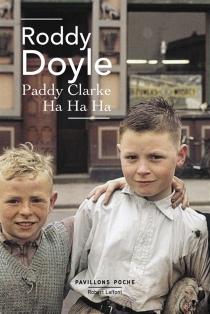 Paddy Clarke ha ha ha - RoddyDoyle