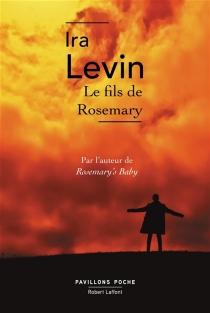 Le fils de Rosemary - IraLevin