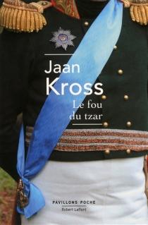Le fou du tzar - JaanKross