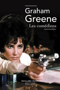Les comédiens - GrahamGreene