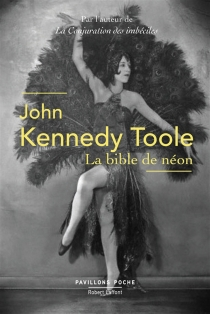 La bible de néon - John Kennedy Toole