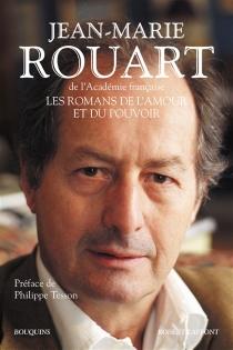Les romans de l'amour et du pouvoir - Jean-MarieRouart