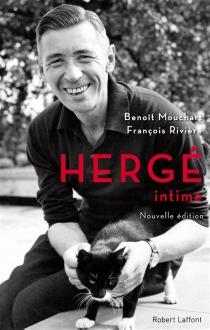 Hergé intime - BenoîtMouchart