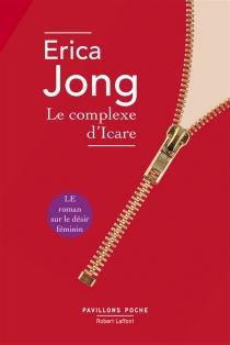 Le complexe d'Icare - EricaJong