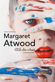 Oeil-de-chat - MargaretAtwood
