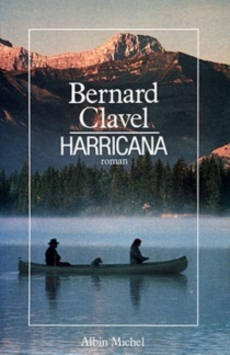 Harricana - BernardClavel