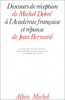 Discours de réception de Michel Debré à l'Académie française -