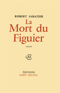 La mort du figuier - RobertSabatier