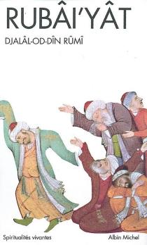 Rubâi'yât - Galal al-Din Rumi