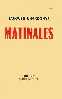 Matinales - JacquesChardonne
