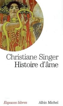 Histoire d'âme - ChristianeSinger