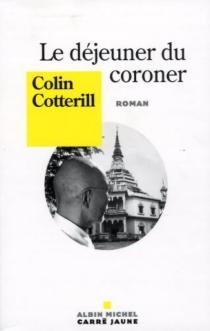Le déjeuner du coroner - ColinCotterill