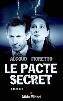 Le pacte secret - Albert Algoud