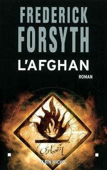 L'Afghan - FrederickForsyth