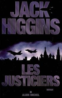 Les justiciers - JackHiggins