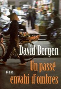 Un passé envahi d'ombres - DavidBergen