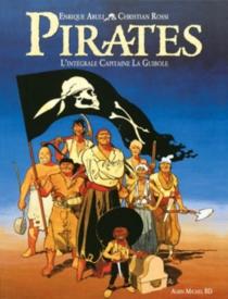 Pirates : l'intégrale Capitaine La Guibole - EnriqueAbulí