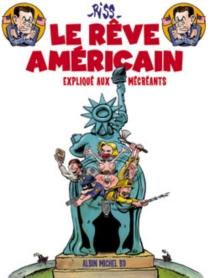 Le rêve américain, expliqué aux mécréants - Riss