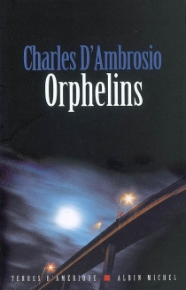Orphelins - Charles D'Ambrosio
