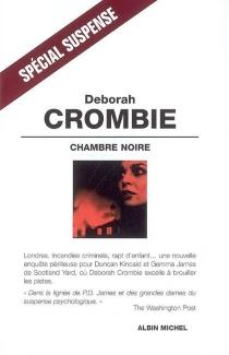 Chambre noire - DeborahCrombie