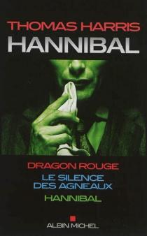 La trilogie Hannibal -
