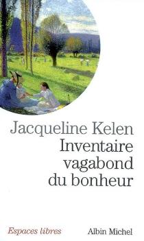 Inventaire vagabond du bonheur - JacquelineKelen
