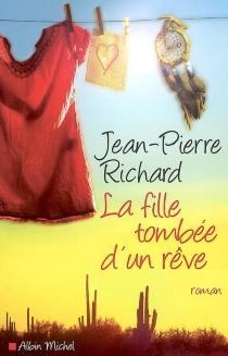 La fille tombée d'un rêve - Jean-PierreRichard