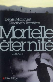 Mortelle éternité - ÉlisabethBarrière