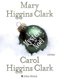 Le mystère de Noël - Mary HigginsClark