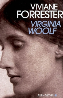 Virginia Woolf - Viviane Forrester