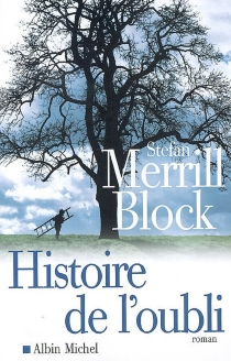 Histoire de l'oubli - Stefan MerrillBlock