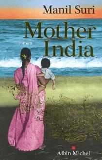 Mother India - ManilSuri