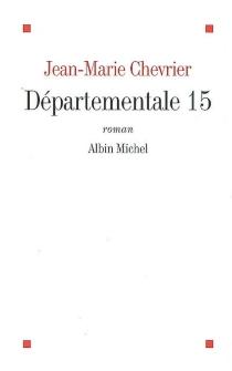 Départementale 15 - Jean-MarieChevrier