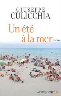 Un été à la mer - GiuseppeCulicchia