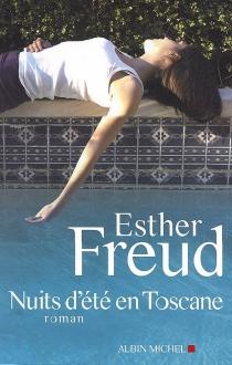 Nuits d'été en Toscane - EstherFreud