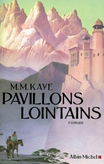 Pavillons lointains - Mary MargaretKaye