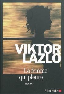 La femme qui pleure - ViktorLazlo