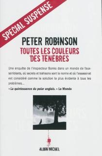 Toutes les couleurs des ténèbres - PeterRobinson