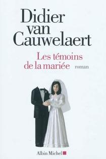 Les témoins de la mariée - DidierVan Cauwelaert
