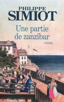 Une partie de Zanzibar - PhilippeSimiot