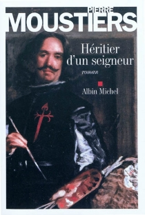 Héritier d'un seigneur - PierreMoustiers