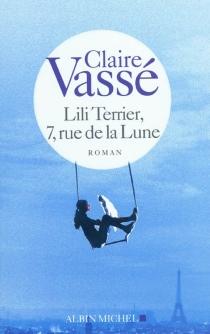 Lili Terrier, 7, rue de la Lune - ClaireVassé